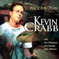 Kevin Crabb Waltz For Dylan Cover (web)