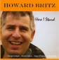 Howard Britz - Here I Stand